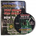 You Make The Call - How To Set Entries And Exits